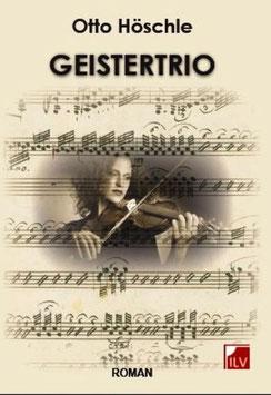 Höschle Otto,  Geistertrio