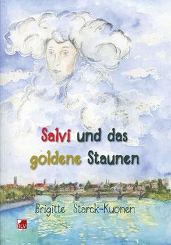 Starck-Kuonen Brigitte,  Salvi und das goldene Staunen