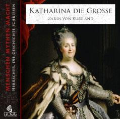 Bader Elke, Katharina die Große Zarin von Russland Hörbuch