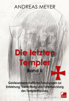 Meyer Andreas,  Die letzten Templer Bd 2