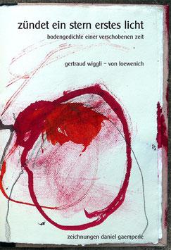 Wiggli - von Loewenich Gertraud, zündet ein stern erstes licht