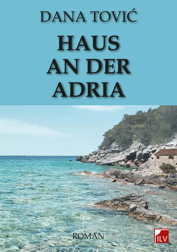 Tovic Dana, Haus an der Adria