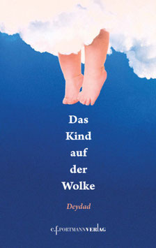 Deydad Zavala, Das Kind auf der Wolke