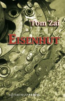 Zai Tom, Eisenhut
