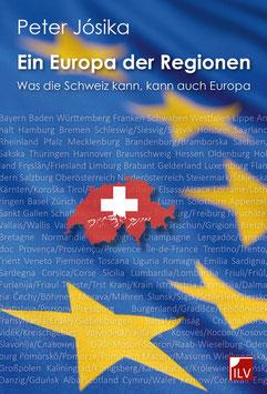 Jósika Peter,  Ein Europa der Regionen