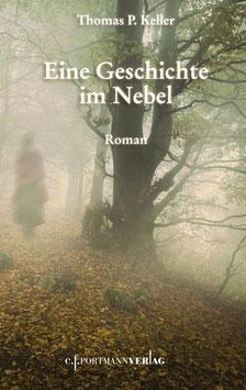 Keller Thomas P., Eine Geschichte im Nebel