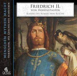 Bader Elke, Friedrich II. von Hohenstaufen Kaiser des Römischen Reichs