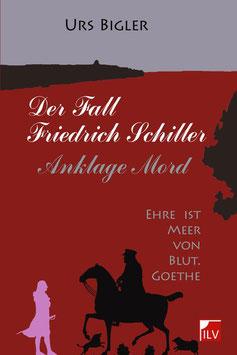 Bigler Urs, Der Fall Schiller