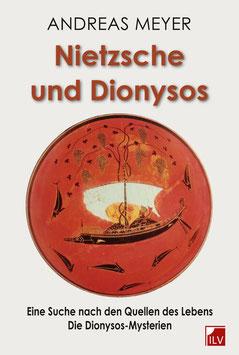 Meyer Andreas, Nietzsche und Dionysos