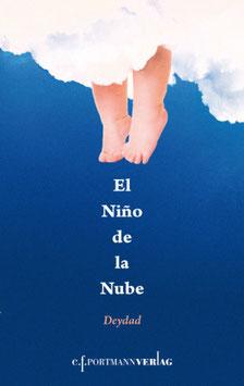 Zavala Deydad, El Nino de la Nube
