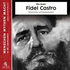 Bader Elke, Fidel Castro