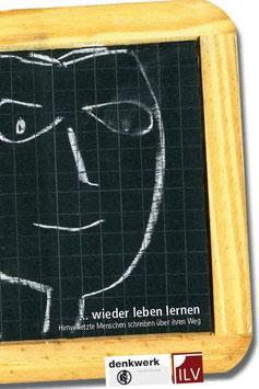 Denkwer-Hirnverletzung,  wieder leben lernen