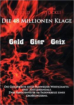 Bernold Patrick / Stöckli Peter Die 48 Millionen Klage Buch
