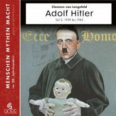 Von Lengsfeld Clemens, Adolf Hitler Teile 2 Hörbuch 1939 - 1945