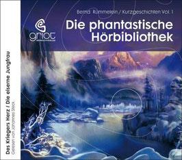 Rümmelein Bernd, Kurzgeschichten Volume 1. Des Kriegers Herz /Die eiserne Jungfrau