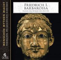 Bader Elke, Friedrich I. Barbarossa Kaiser des Römischen Reichs