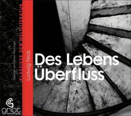 Tieck Ludwig, Des Lebens Überfluss