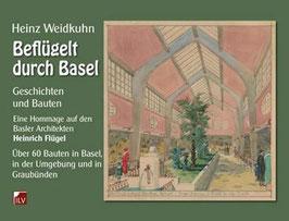 Weidkuhn Heinz, Beflügelt durch Basel