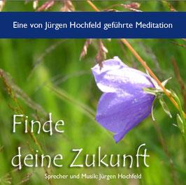 Finde deine Zukunft (CD-R)