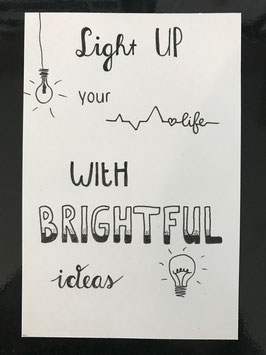 Light up your life with brightful ideas