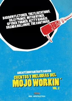 CUENTOS Y MELODÍAS DEL MOJO WORKIN' vol. 2