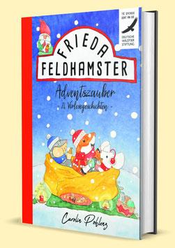 Frieda Feldhamster - Adventzauber 24 Vorlesegeschichten (Band 4)