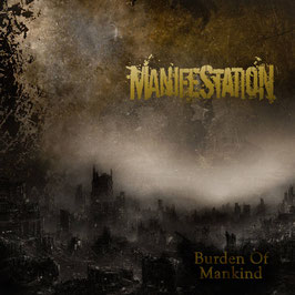 Manifestation - Burden Of Mankind - LP - Bald wieder da!!!!