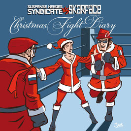 "CHRISTMAS FIGHT DIARY - SUSPENSE HEROES SYNDICATE VS SKARFACE (7"") + Downloadcode"