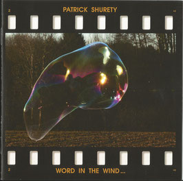 Patrick Shurety - Word In The Wind, Child Among Soliders - CD