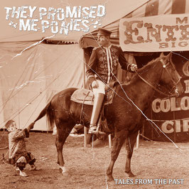 CD - They Promised Me Ponies -Tales From The Past ( Horror Business Records)
