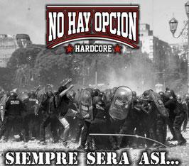 CD - No Hay Opcion - Siempre Sera Asi ( limited 100 Pices) - Preorder - Release Ende Juli 2021
