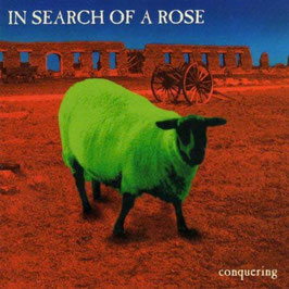 CD - In Search Of A Rose - Conquering
