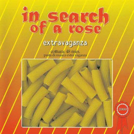 CD - In Search Of A Rose - Extravaganza