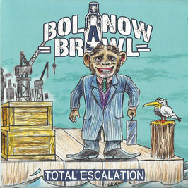 7inch - Bolanow Brawl - Total Escalation