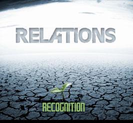 CD - Relations - Recognition - (Lost Album) - Preorder - Release Ende Juli 2021