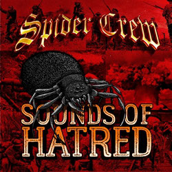 CD - Spider Crew - Sounds Of Hatred (WTF Records)
