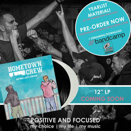 LP Hometown Crew - Nothing Lasts Forever - Preorder - Release Herbst!