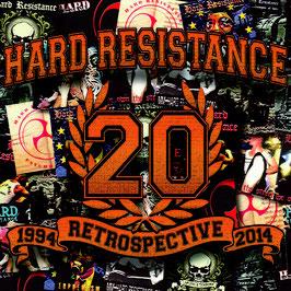 Hard Resistance – 1994 Retrospective 2014  - 2CD Digipack