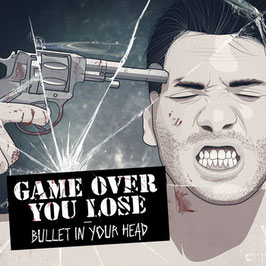 CD - Game Over You Lose - Bullet In Your Head