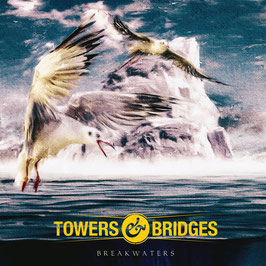 Towers & Bridges - Breakwaters - ep