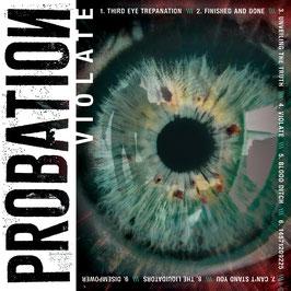 CD - Probation – Violate - Digipack