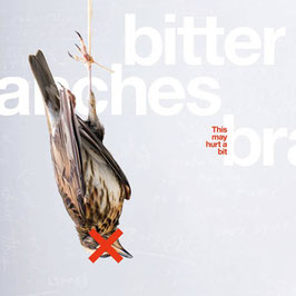 CD - Bitter Branches - This May Hurt A Bit
