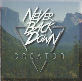 Never Back Down - Creator ep - CD