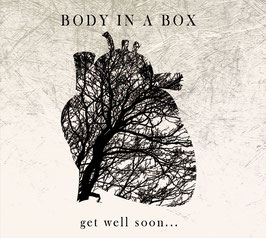 CD - Body In A Box - get well soon........ -