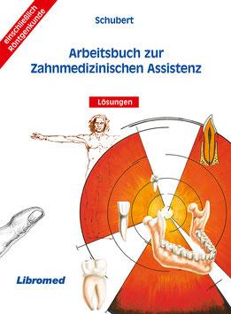 Arbeitsbuch zur Zahnmedizinischen Assistenz (Lösungen)
