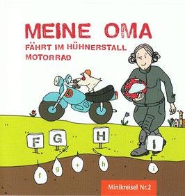 MEINE OMA FÄHRT IM HÜHNERSTALL MOTORRAD - ein ABC-Lied