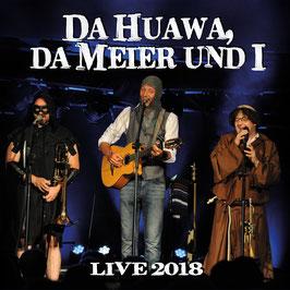 Da Huawa Da Meier Und I - Live 2018