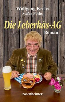 "Wolfgang Krebs Buch ""Die Leberkäs-AG"""