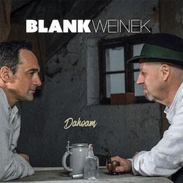 BlankWeinek - Dahoam CD
