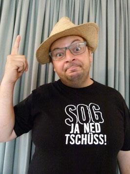 Da Huawa Da Meier Und I - Sog Ja Ned Tschüss T-Shirt